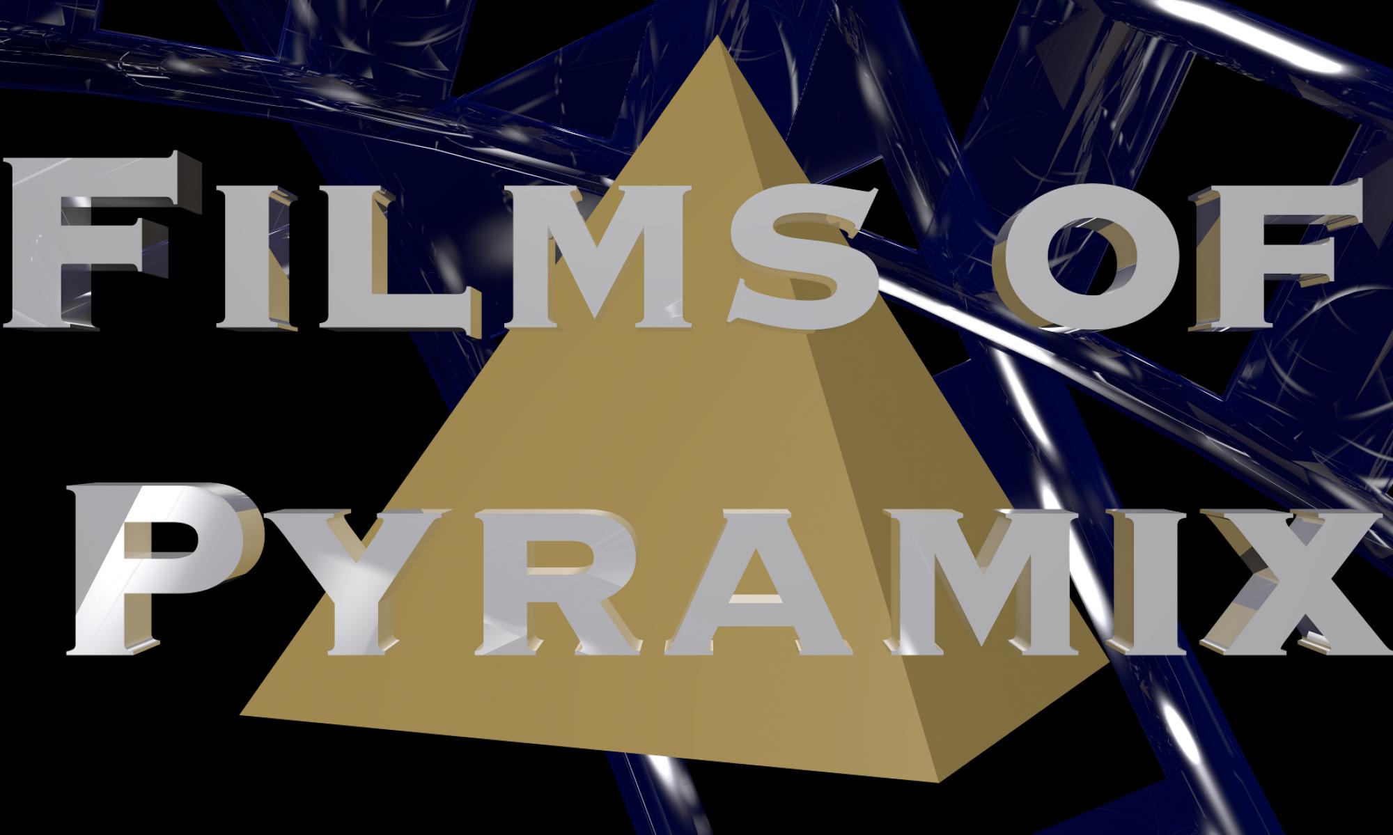 Films of Pyramix